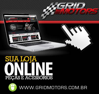 A sua loja on-line - www.gridmotors.com.br